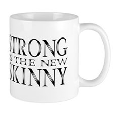 Strong is the new Skinny Black Mug