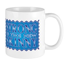 Strong is the new Skinny Blue Mug