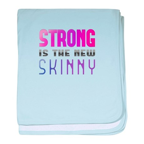 Strong is the new Skinny Purple baby blanket