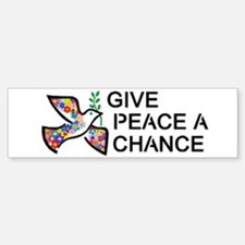 Give Peace a Chance Bumper Bumper Sticker