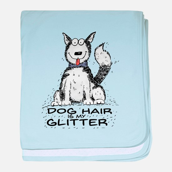 Dog Hair is My Glitter baby blanket