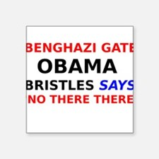 Benghazi Gate Obama Bristles says No There There S