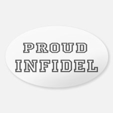 Proud Infidel Sticker (Oval)