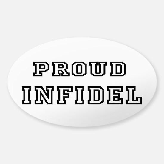 Proud Infidel Sticker (Oval)