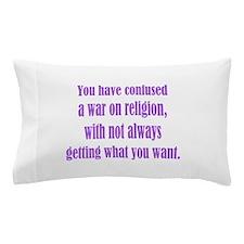 War on Religion Pillow Case