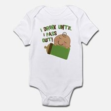Drink Until Pass Out Infant Bodysuit