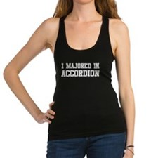 Majored In Accordion Racerback Tank Top