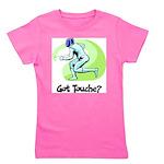 Got Touche? Girl's Tee