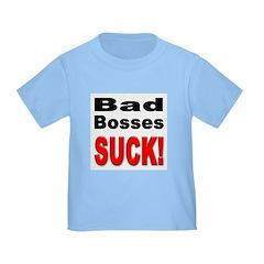 Bad Bosses Suck T