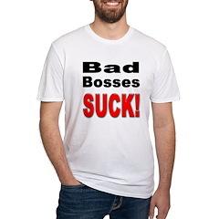 Bad Bosses Suck Shirt