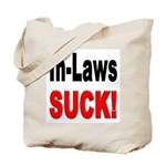 In-Laws Suck Tote Bag