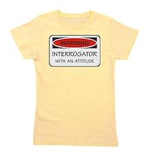 Attitude Interrogator Girl's Tee