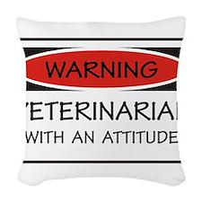 Attitude Veterinarian Woven Throw Pillow