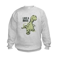 Like a Boss Dinosaur T Rex Sweatshirt