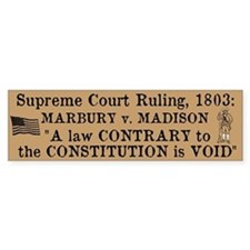 Marbury v. Madison Bumper Sticker