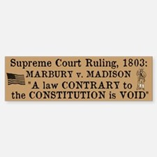 Marbury v. Madison Bumper Bumper Sticker