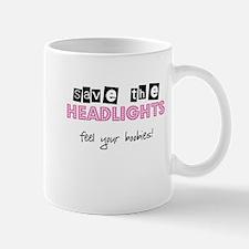 Save the headlights Feel the boobies Mug