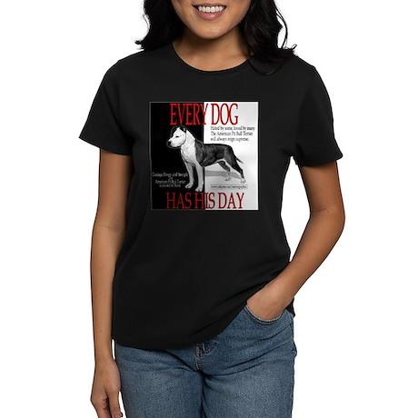 every dog has his day pit bull design Women's Dark