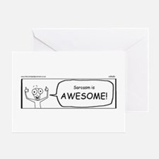 Sarcasm is awesome Greeting Card