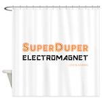 SuperDuper Electromagnet (on White) Shower Curtain