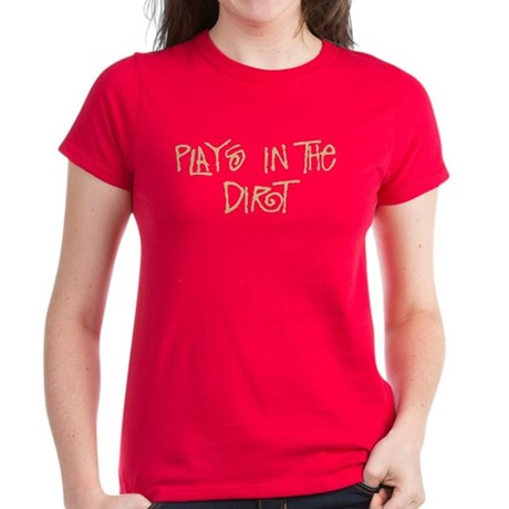 Plays in the Dirt Women's Dark T-Shirt