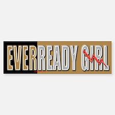 EverReady Girl Bumper Bumper Bumper Sticker