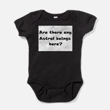 Are there any Astral beings here.png Baby Bodysuit