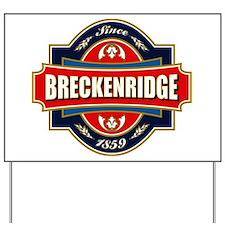 Breckenridge Old Label Yard Sign