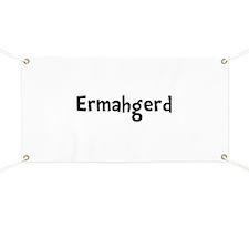 Ermahgerd Banner