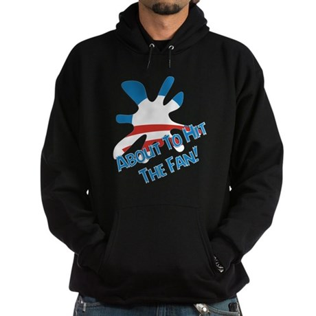 About To Hit The Fan! Hoodie