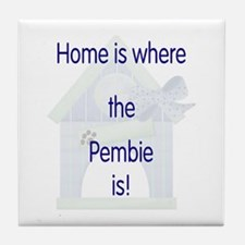 Home is where the Pembie is Tile Coaster