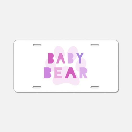 Baby bear - baby girl Aluminum License Plate