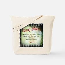 Funny Friday Enthusiasm Tote Bag