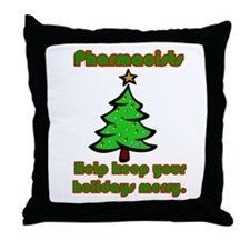 Pharmacists help keep your ho Throw Pillow