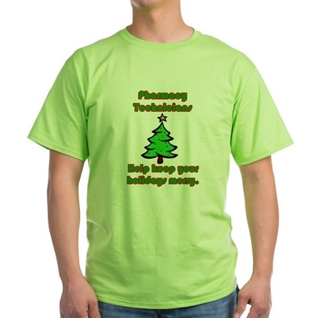 Pharmacy Technicians help kee Green T-Shirt