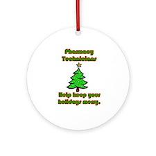 Pharmacy Technicians help kee Ornament (Round)
