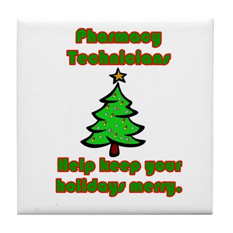 Pharmacy Technicians help kee Tile Coaster