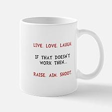 Live Laugh Shoot Mug