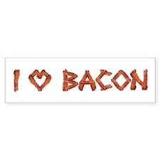 I Love Bacon Bumper Bumper Sticker