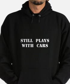 Plays With Cars Hoodie