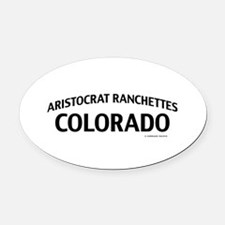 Aristocrat Ranchettes Colorado Oval Car Magnet