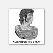 "Alexander Is My Homeboy Square Sticker 3"" x 3"""