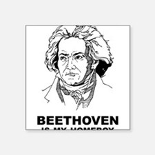 "Beethoven Is My Homeboy Square Sticker 3"" x 3"""