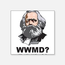 "What Would Marx Do Square Sticker 3"" x 3"""