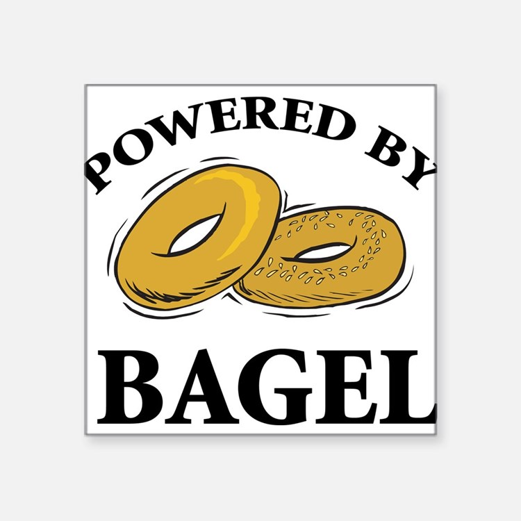 "Powered By Bagel Square Sticker 3"" x 3"""