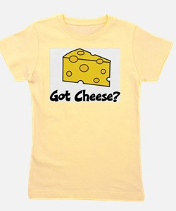 Got Cheese? Girl's Tee