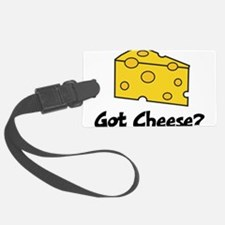 Got Cheese? Luggage Tag