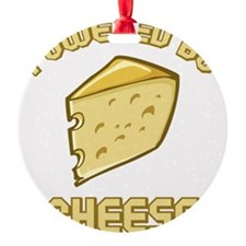 Powered By Cheese Ornament