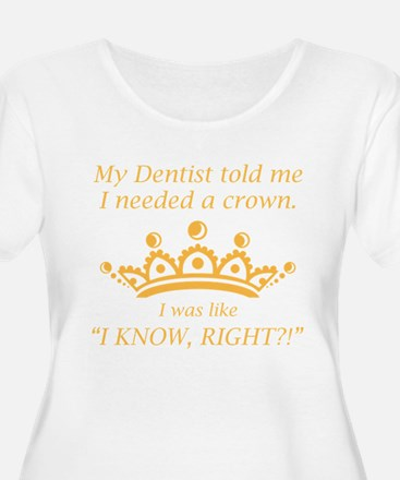 I Needed A Crown Plus Size T-Shirt