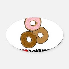 I Love Donuts Oval Car Magnet